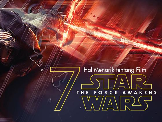 INFOGRAFIS: 7 Hal Menarik tentang Film Star Wars: The Force Awakens