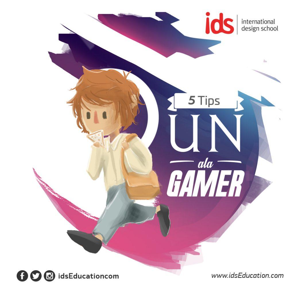 5 Tips UN ala Gamer