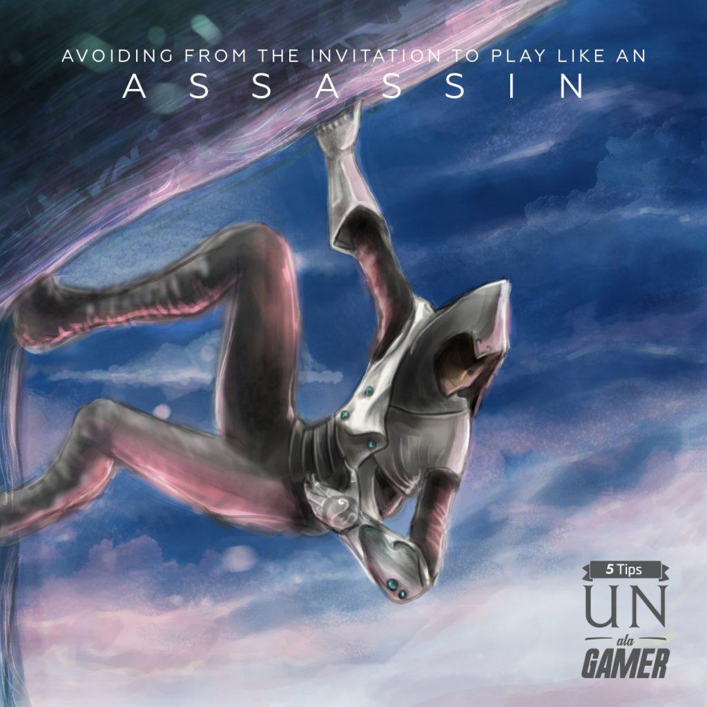 Tips UN ala Gamer _ The Assassin