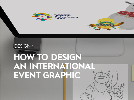 "Open House IDS: #SeminarDesain ""HOW TO DESIGN AN INTERNATIONAL EVENT GRAPHIC"""