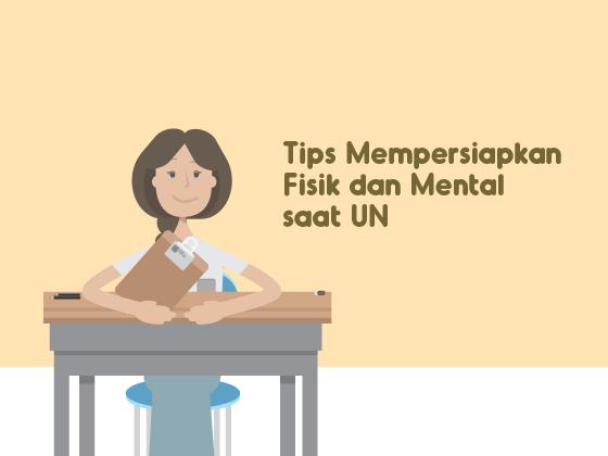 6 Tips Mempersiapkan Fisik dan Mental Saat Ujian Nasional